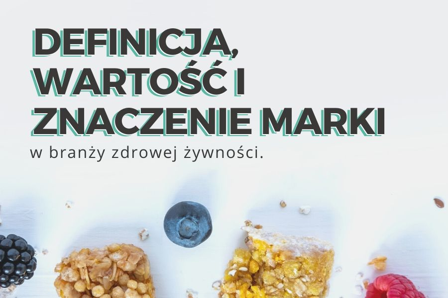 zdrowa zywnosc marka marketing
